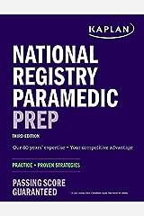 National Registry Paramedic Prep: Practice + Proven Strategies (Kaplan Test Prep) Kindle Edition