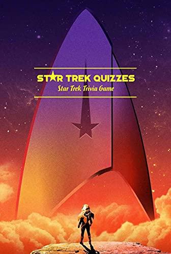 Star Trek Quizzes: Star Trek Trivia Game: Star Trek Trivia Book (English Edition)