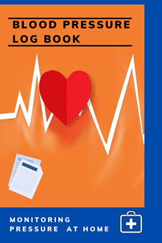Blood Pressure Treackr:: Portable Log Book . Monitor, Keep Track And Record Blood Pressure, Heart Rate, Pulse At Home With This Handy Notebook.