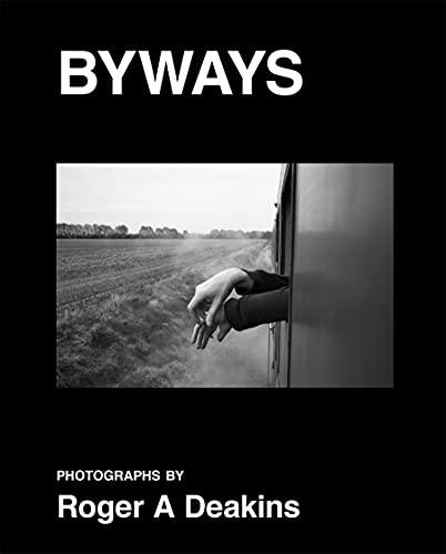 Roger A. Deakins: Byways