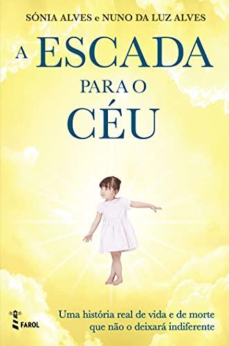 A Escada Para o Céu (Portuguese Edition)
