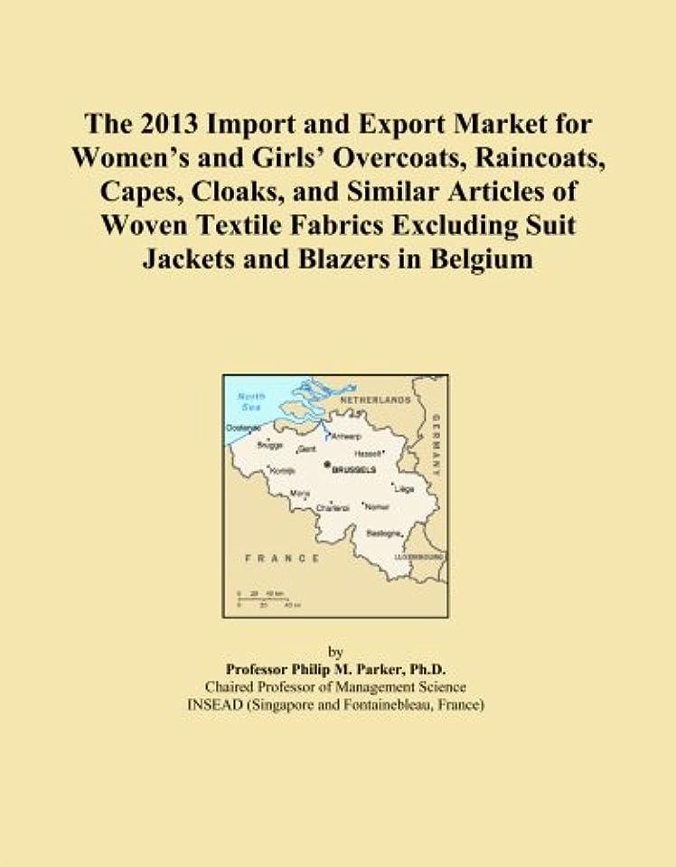 花輪電報日焼けThe 2013 Import and Export Market for Women's and Girls' Overcoats, Raincoats, Capes, Cloaks, and Similar Articles of Woven Textile Fabrics Excluding Suit Jackets and Blazers in Belgium