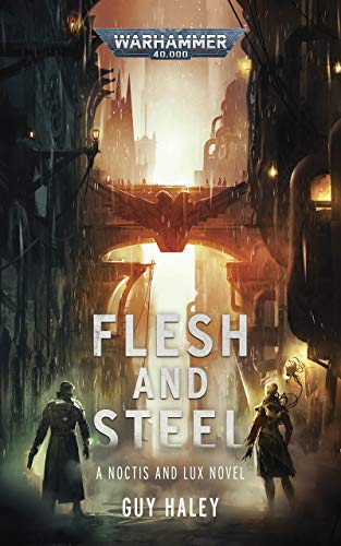 Flesh and Steel (Warhammer Crime: Warhammer 40,000)
