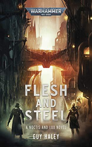 Flesh and Steel (Warhammer Crime: Warhammer 40,000)
