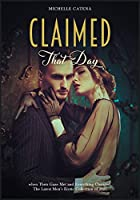 Claimed: No Last Names, the Boss Is Back. A Collection of One Night Follies for Alpha Men