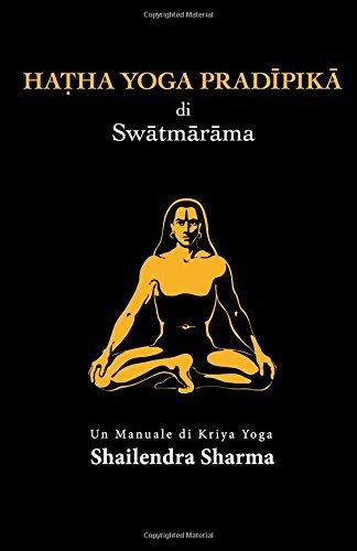 Hatha Yoga Pradipika (Italian Edition)