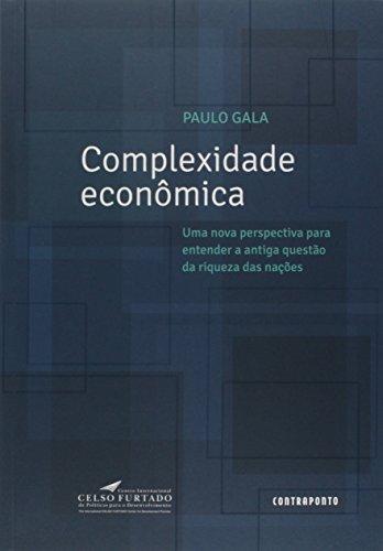 Complexidade Economica: Uma Nova Perspectiva Para