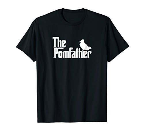 Mens Funny Pomeranian Father Dad Shirt The Pom Father Tee