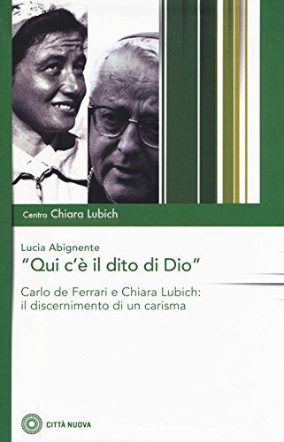 «Qui c'è il dito di Dio». Carlo De Ferrari e Chiara Lubich: il discernimento di un carisma