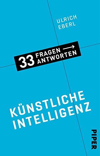 Künstliche Intelligenz: 33 Fragen - 33 Antworten 3