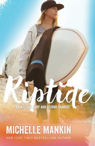 Riptide (Rock Stars, Surf and Second Chances) (Volume 2)