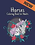 Coloring Book for Adults Horses: Stress Relieving Horses Coloring Book for Adult Gift for Horses Lovers 50 One Sided Horses Designs to Color Adult Coloring Book For Horse Lovers Men and Women
