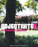 Objectivités - La photographie à Düsseldorf