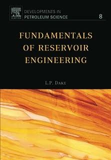 Fundamentals of Reservoir Engineering (Volume 8)