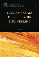 Fundamentals of Reservoir Engineering (Developments in Petroleum Science)