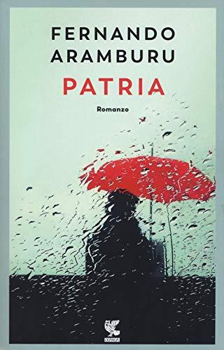 Patria - Edición ITALIANA (Narratori della Fenice)