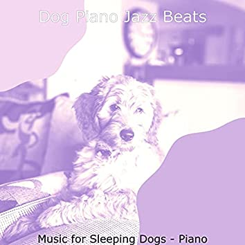 Music for Sleeping Dogs - Piano