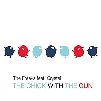 The Chick with the Gun (2021 Remix)