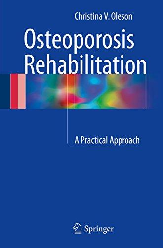 Osteoporosis Rehabilitation: A Practical Approach