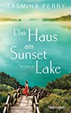 Das Haus am Sunset Lake: Roman (German Edition)