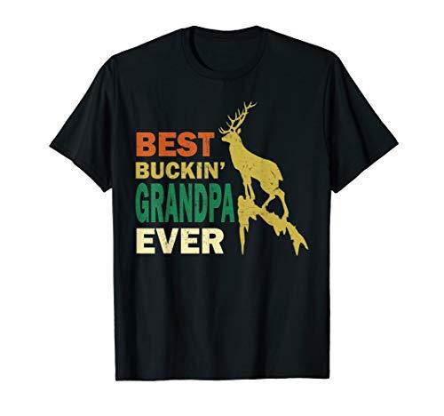 Funny Fathers Day Hunting Best Buckin Grandpa Ever Papa Men T-Sh