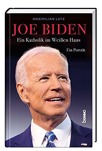 Joe Biden: Ein Katholik im Weißen Haus