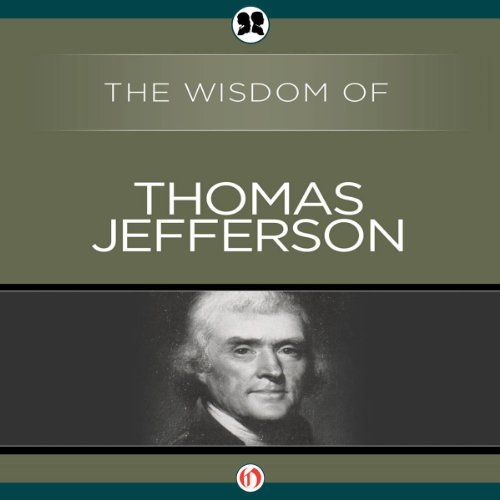 Wisdom of Thomas Jefferson audiobook cover art