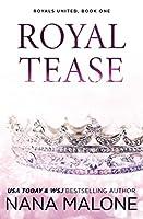 Royal Tease 0998540463 Book Cover