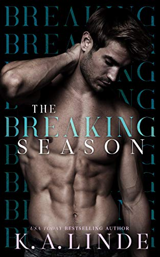 The Breaking Season: An Arranged Marriage Romance by [K.A. Linde]