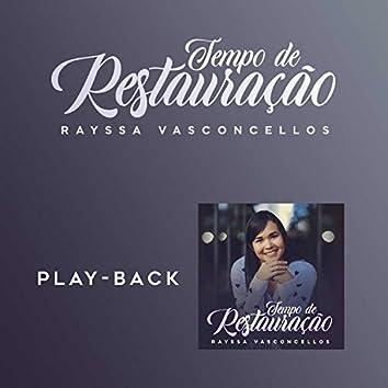 Tempo de Restauração (Playback)