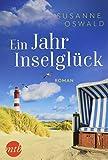 Ein Jahr Inselglück: Romantischer Urlaubsroman (Amrum, Band 1) - Susanne Oswald