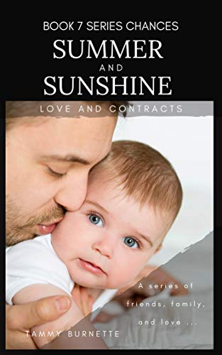 Summer & Sunshine: Love and Contracts (Chances Book 7)
