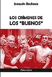 Los crímenes de los 'buenos'