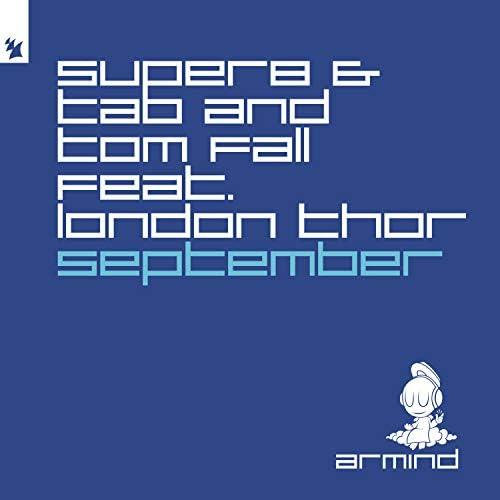 Super8 & Tab & Tom Fall feat. London Thor