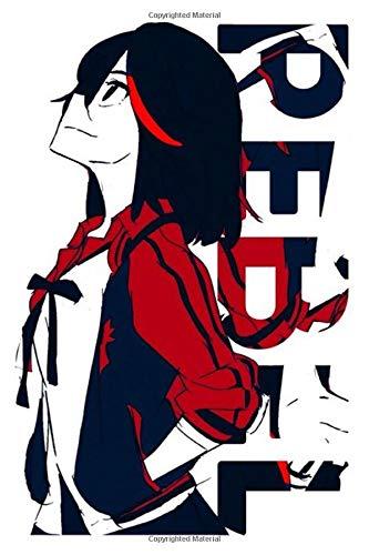 Kill La Kill Rebel Ryuko Notebook: (110 Pages, Lined, 6 x 9)