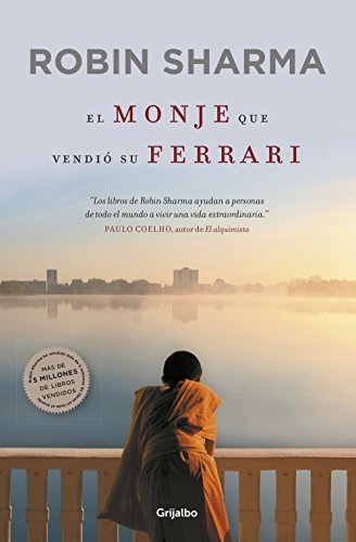 El monje que vendió su Ferrari: Una fábula espiritual
