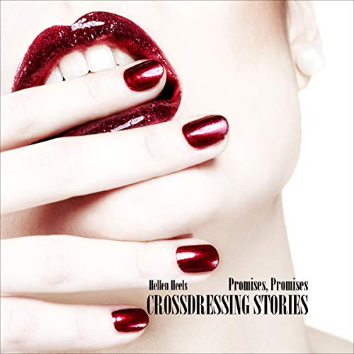 Crossdressing Stories: Promises, Promises cover art