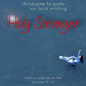 """Holy Stranger (Chanson originale du film """"Liés pour la vie"""")"""