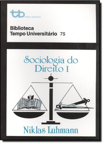Sociologia do Direito - Vol.1 - Coleção Biblioteca Tempo Universitário 75