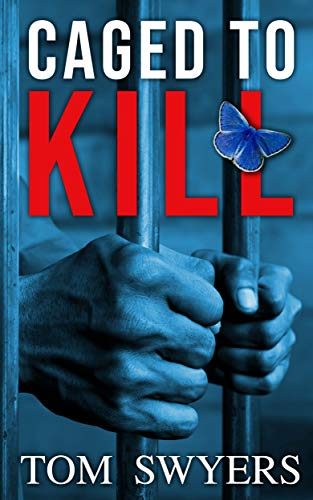 Caged to Kill: A gripping mystery legal thriller full of suspense