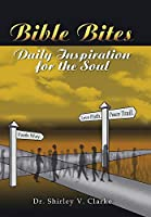 Bible Bites: Daily Inspiration for the Soul