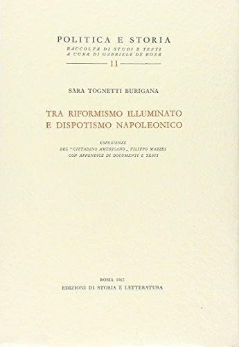 Tra riformismo illuminato e dispotismo napoleonico
