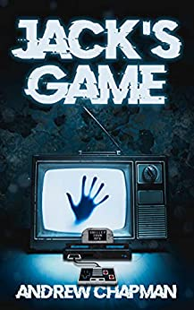 Jack's Game: (Shelley Town RPG - Book One) by [Andrew Chapman]