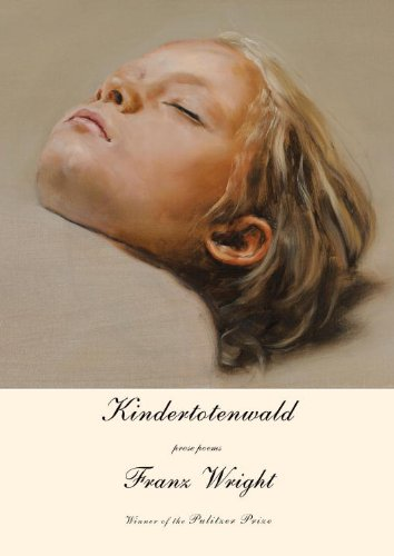 Image of Kindertotenwald: Prose Poems