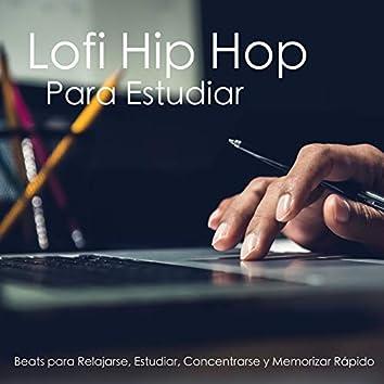 Lofi Hip Hop Para Estudiar - Beats Para Relajarse, Estudiar, Concentrarse Y Memorizar Rápido