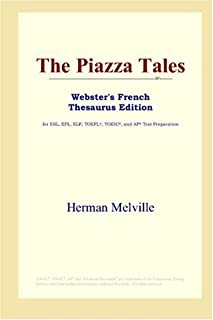The Piazza Tales (Webster's French Thesaurus Edition) (French Edition)