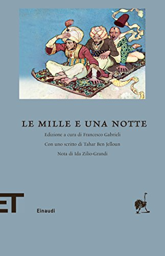 Le mille e una notte (Einaudi tascabili. Biblioteca)