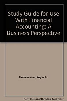 Paperback Study Guide for Use With Financial Accounting: A Business Perspective Book