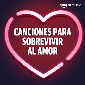 Canciones para sobrevivir al (des)amor