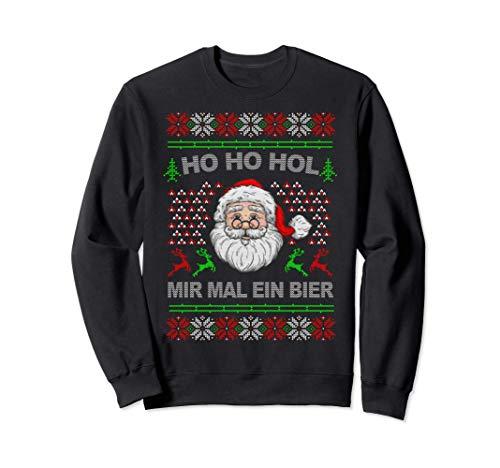 Ho Ho Hol Mir Mal Ein Bier Ugly Christmas Geschenk Sweatshirt
